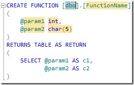SSMS Denali - Create Function Snippet