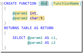 SSMS Denali - Create Function Snippet